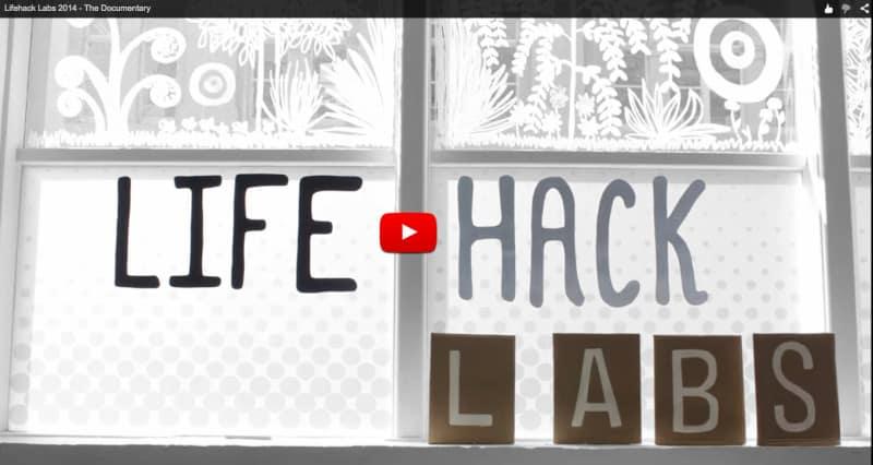Lifehack Labs 2014 The Documentary