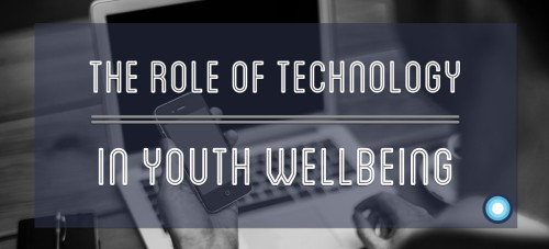 Banner Image: What Is The Role Of Technology In Youth Wellbeing?
