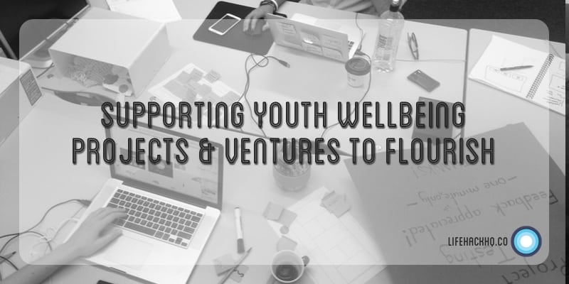 Banner: Supporting Youth Wellbeing Projects & Ventures To Flourish