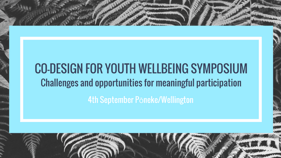 Co-design for Youth Wellbeing Symposium