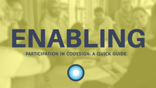 Enabling participation in codesign a quick guide