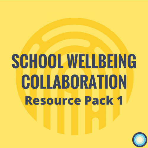 School Wellbeing Collaboration Resource Pack 1